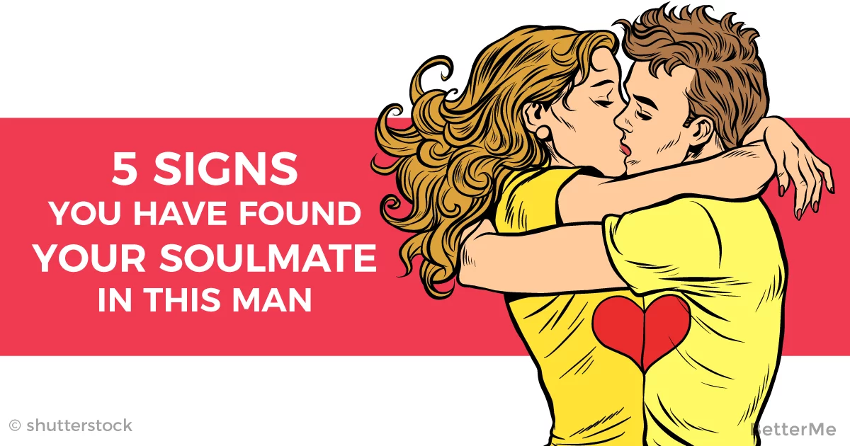 5 signs you have found your soulmate in this man