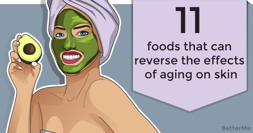 11 foods that can reverse the effects of aging on skin