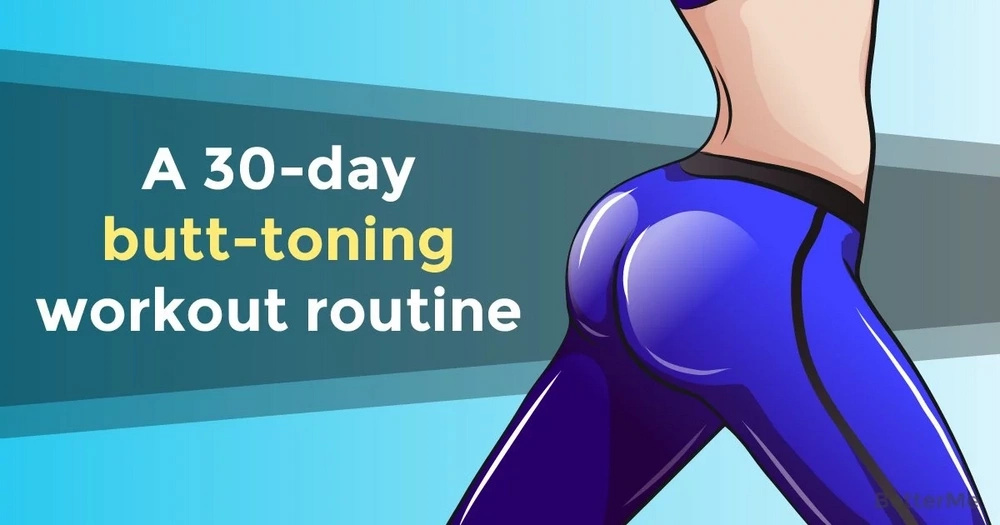A 30-day butt-toning workout routine