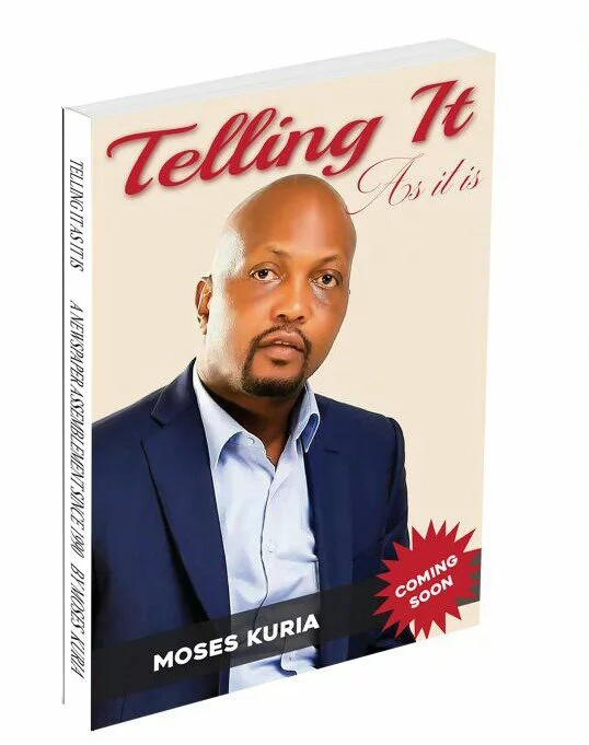 Moses Kuria writes a book about his experiences