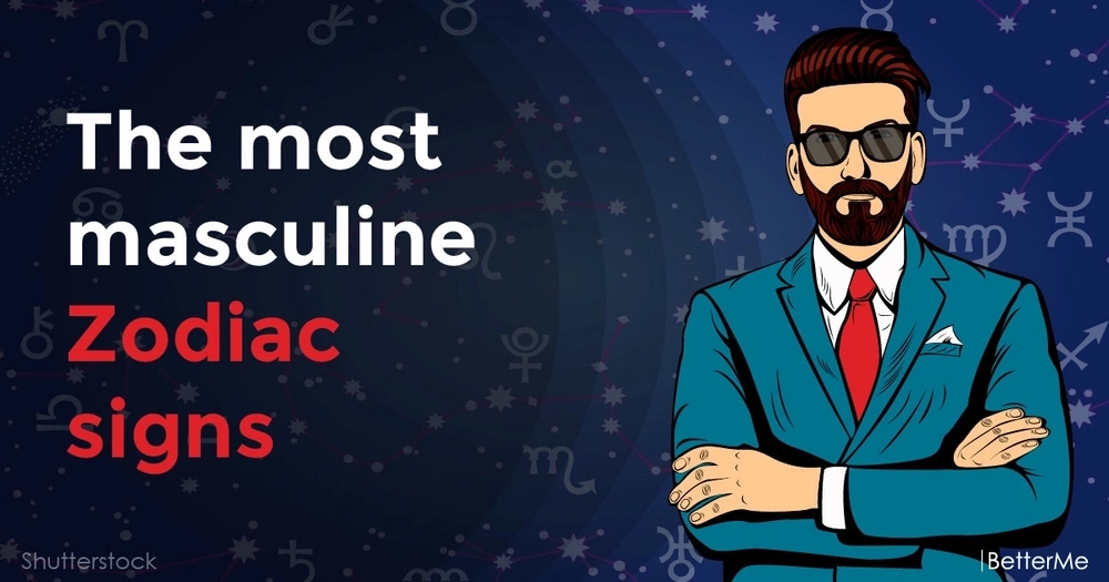 The most masculine Zodiac signs