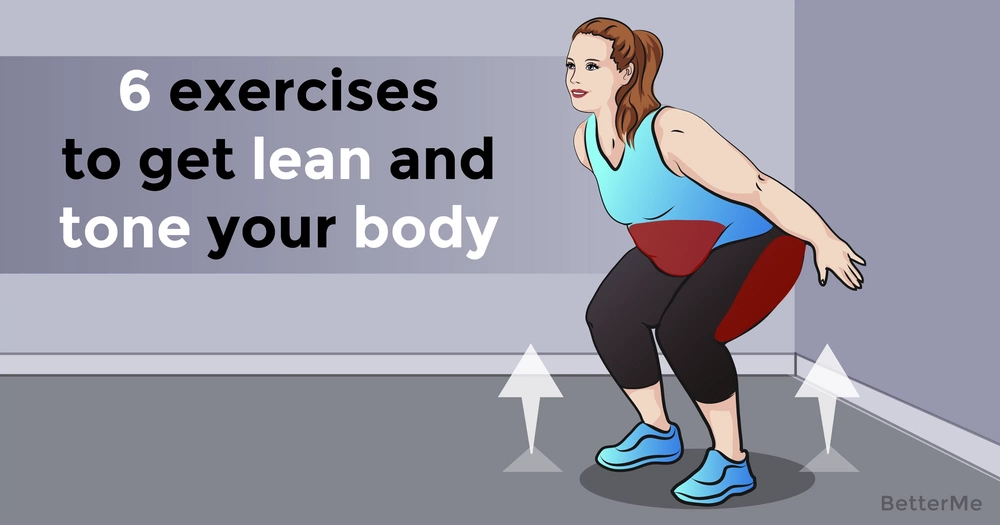 6 exercises to get lean and tone your body