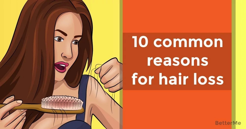 10 common reasons for hair loss