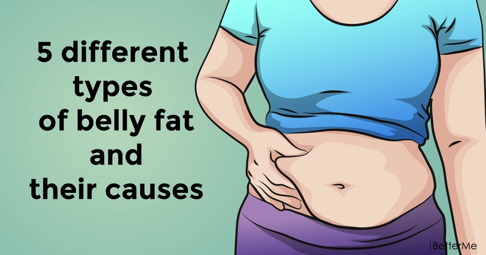 5 different types of belly fat and their causes