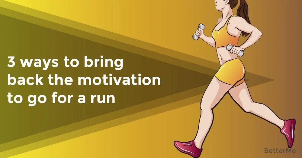3 ways to bring back the motivation to go for a run