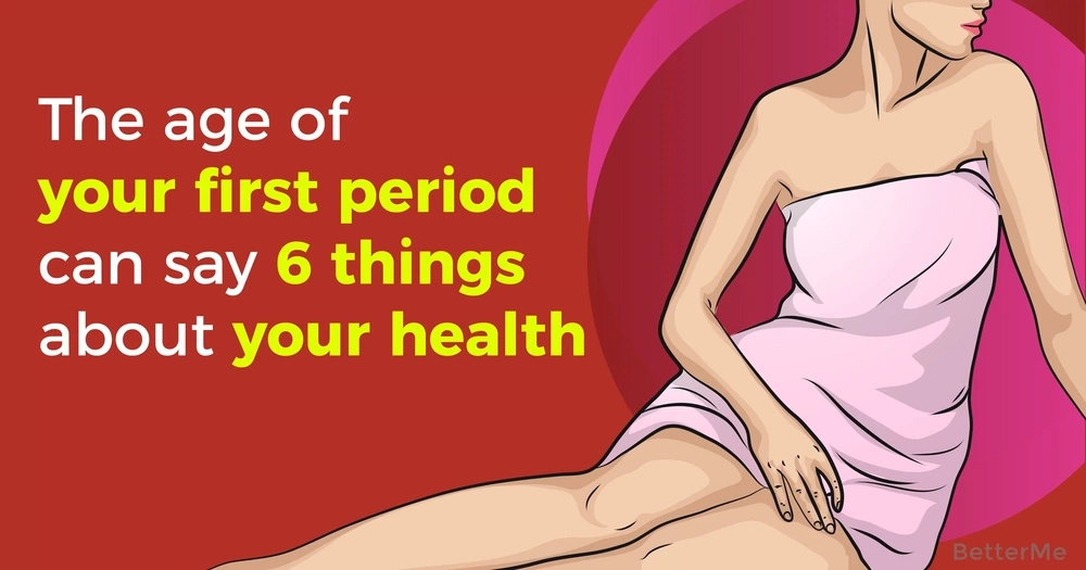 The age of your first period can say 6 things about your health