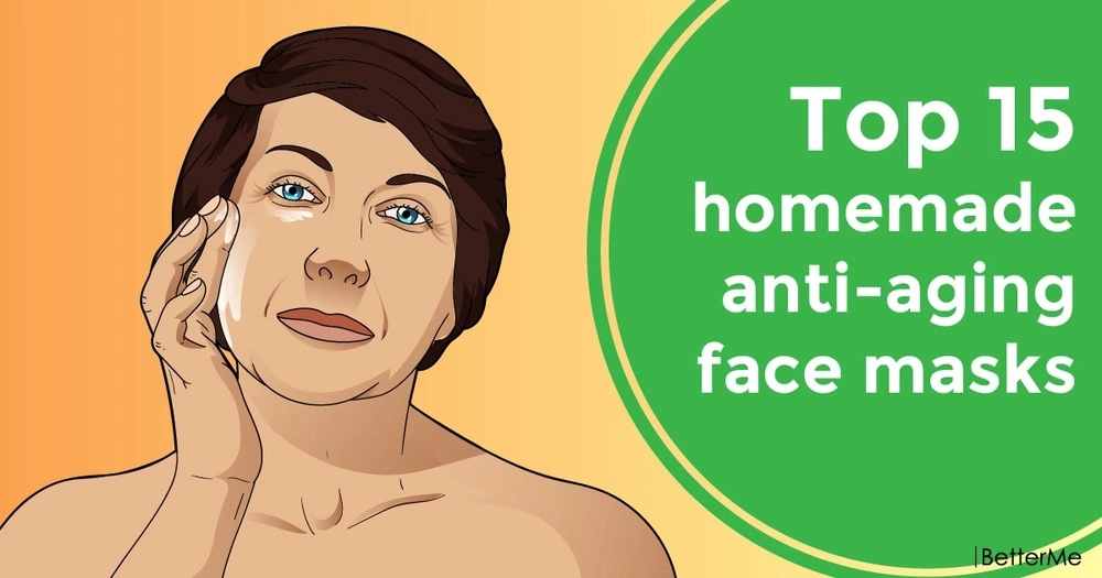 Top 15 homemade anti-aging face masks