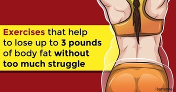 Exercises that help to lose up to 3 pounds of body fat without too much struggle