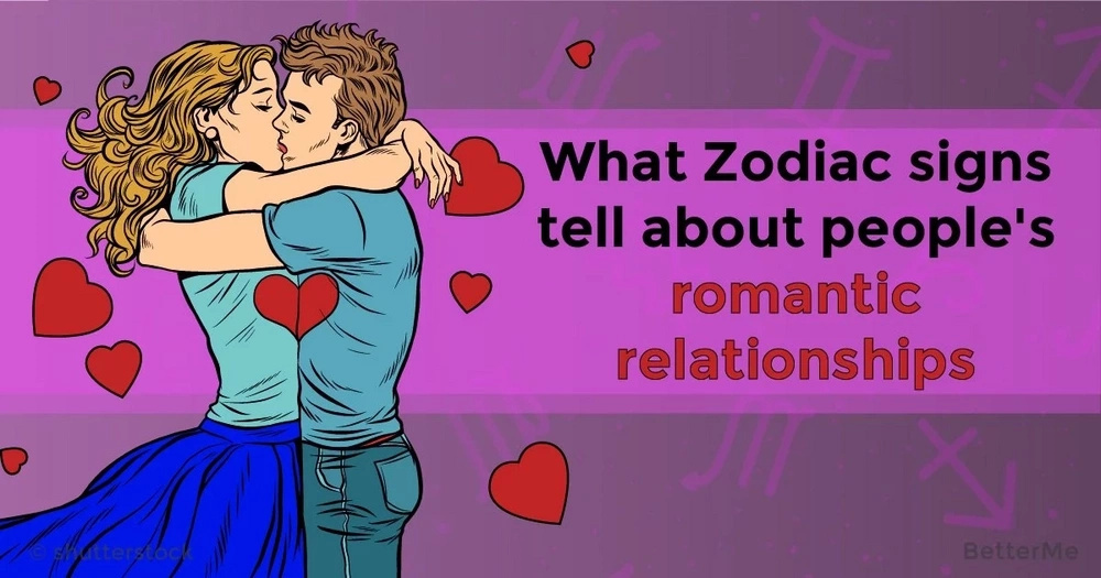 What Zodiac signs tell about people's romantic relationships