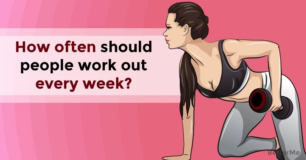 How often should people work out every week?