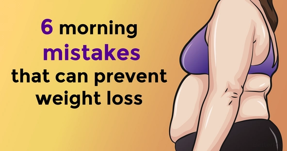 6 morning mistakes which can prevent weight loss
