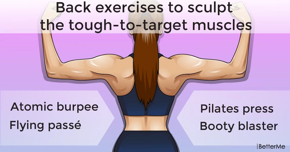 Back exercises to sculpt the tough-to-target muscles