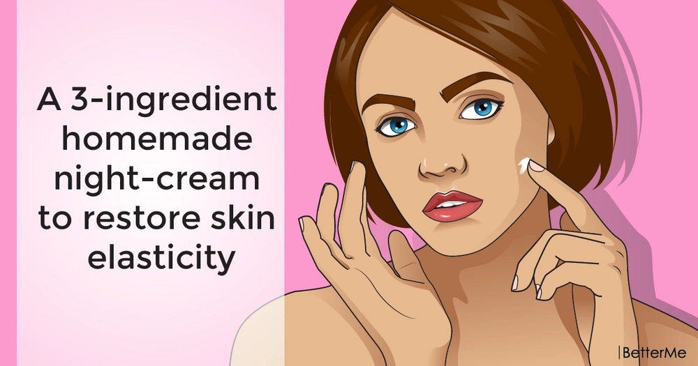 A 3-ingredient homemade night-cream to restore skin elasticity