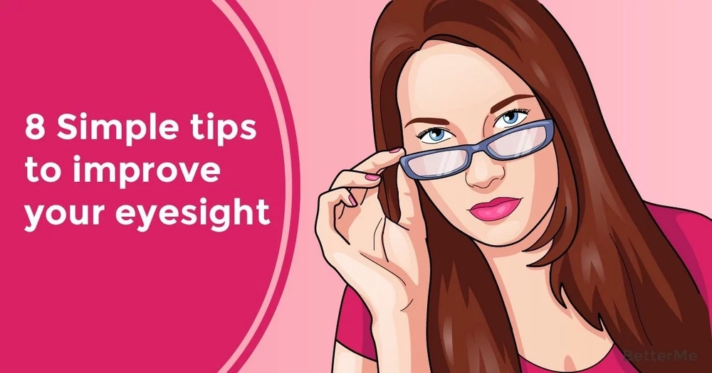 8 simple tips to improve your eyesight
