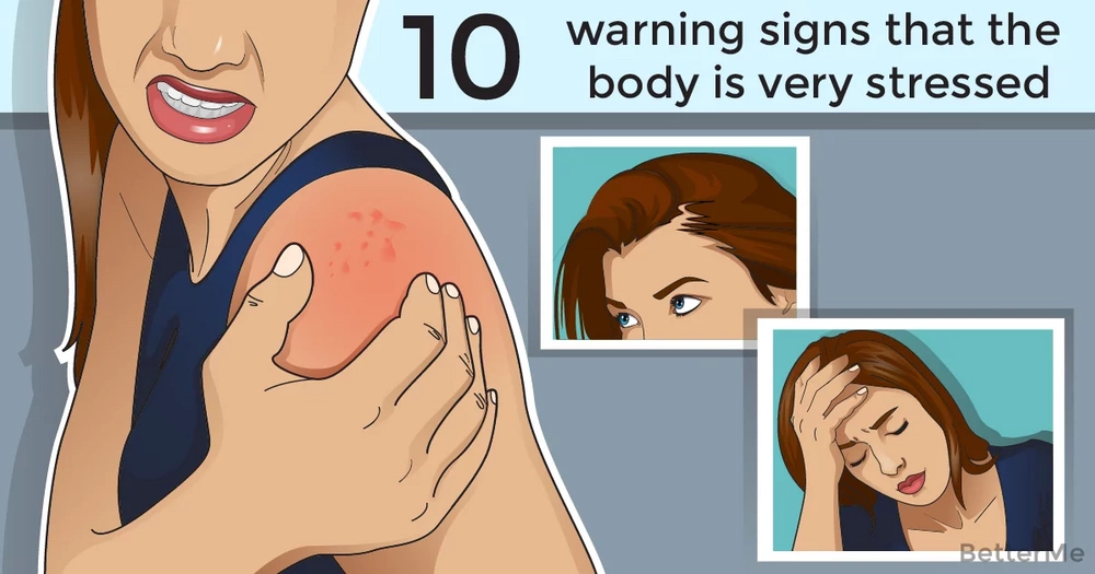10 alarming signs that the body is stressed