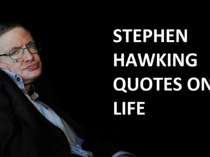 Stephen Hawking quotes every Kenyan should know