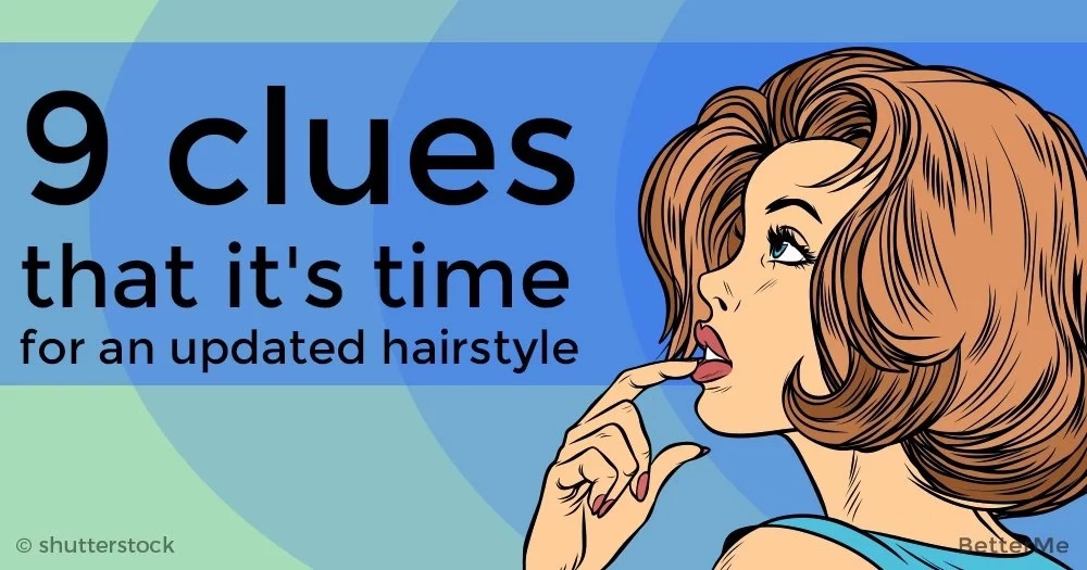 9 clues that it's time for an updated hairstyle