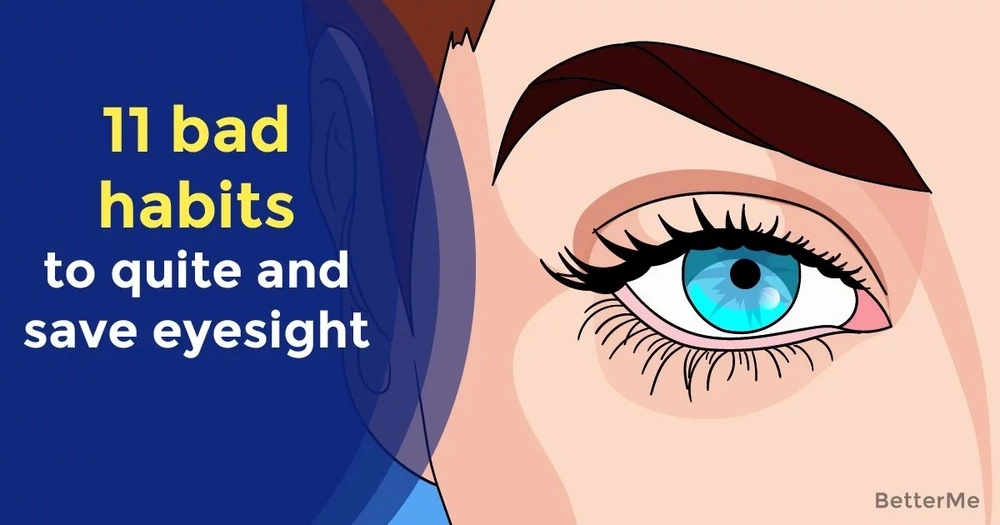 11 bad habits to quite and save eyesight