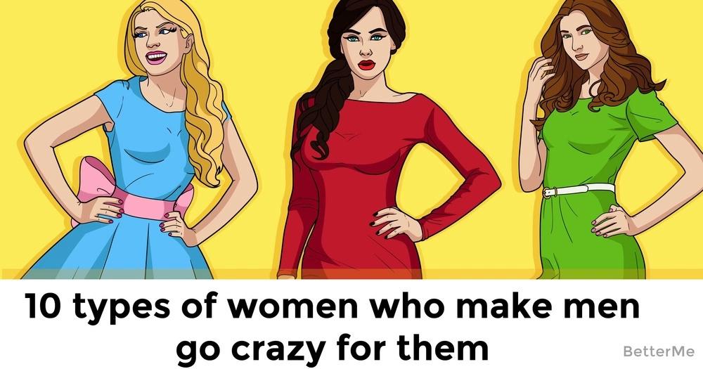 how to make a girl crazy