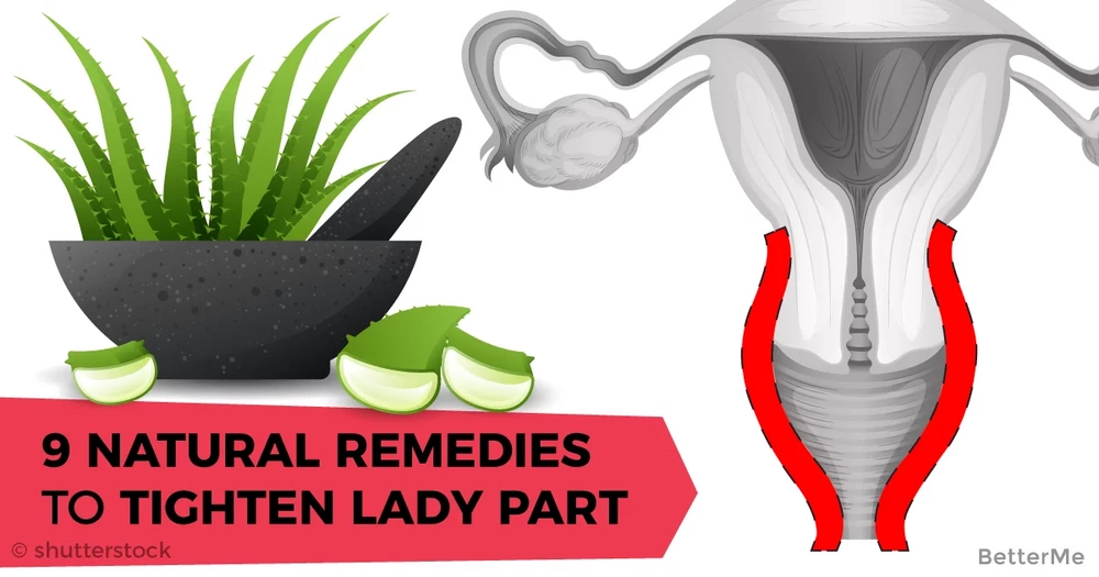 9 natural remedies to tighten lady part walls with home remedies