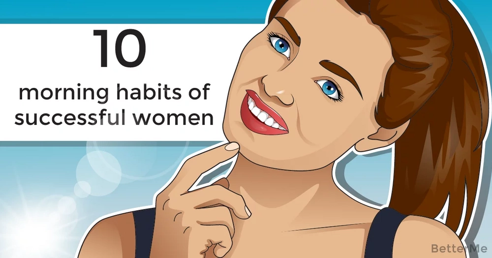 10 morning habits of successful women