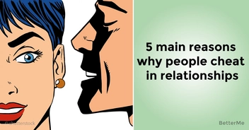 5 main reasons why people cheat in relationships