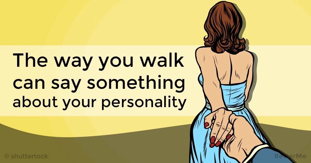 A walking style reveals the type of personality