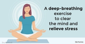 A deep-breathing exercise to clear the mind and relieve stress