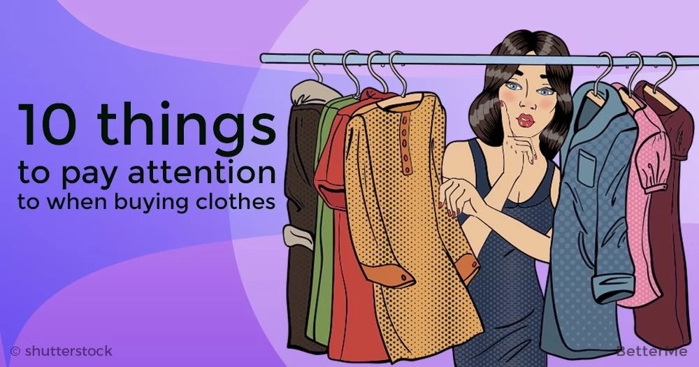 10 things to pay attention to when buying clothes