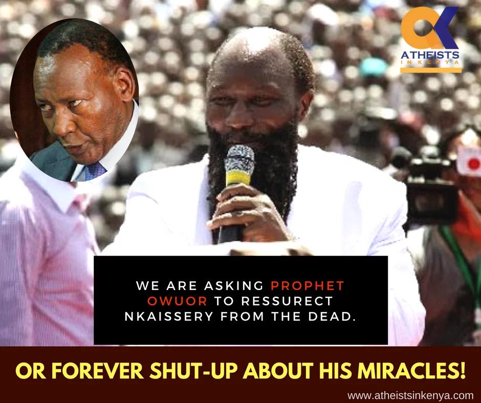 Wapinga Mungu wamtaka Prophet Owuor kumfufua Nkaissery au akome kujidai kuwa mfanya miujiza