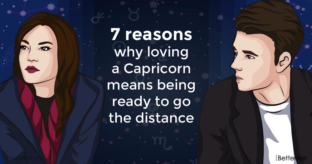 7 reasons why loving a Capricorn means being ready to go the distance