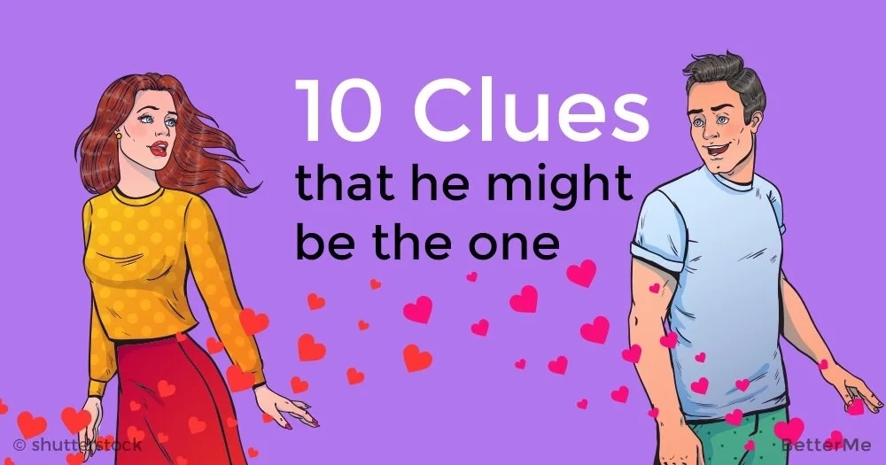 10 clues that he might be the one