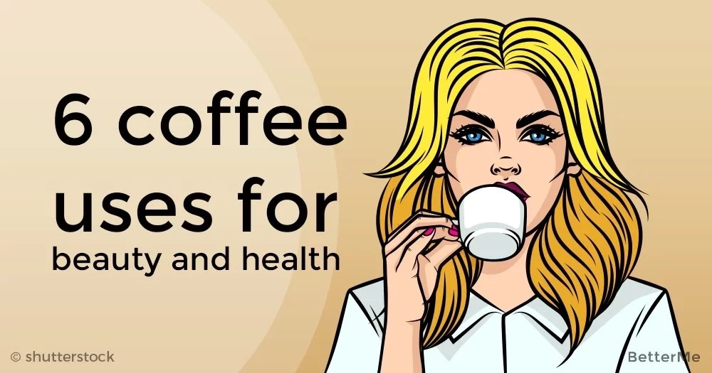 6 coffee uses for beauty and health