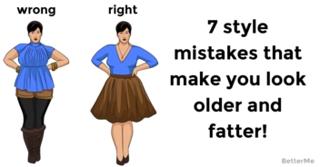 7 style mistakes which make you look older and fatter!