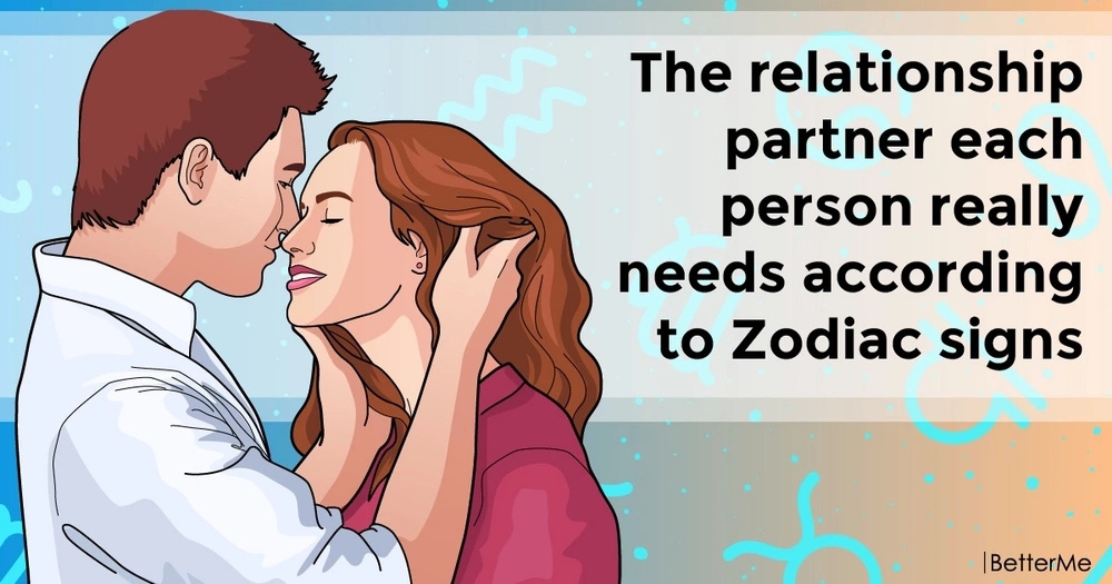 The relationship partner each person really needs according to Zodiac signs
