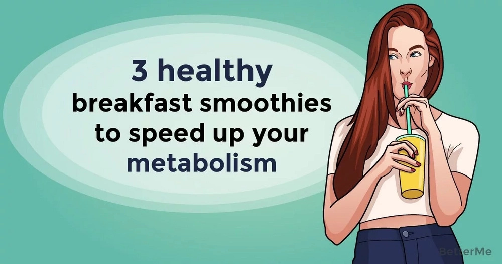 3 healthy breakfast smoothies to speed up your metabolism