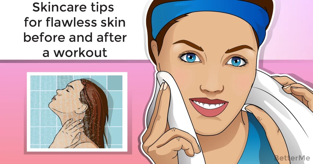 Skincare tips for flawless skin before and after a workout