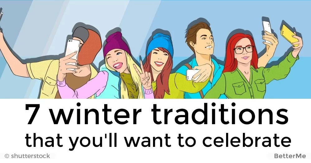 7 winter traditions that you'll want to celebrate