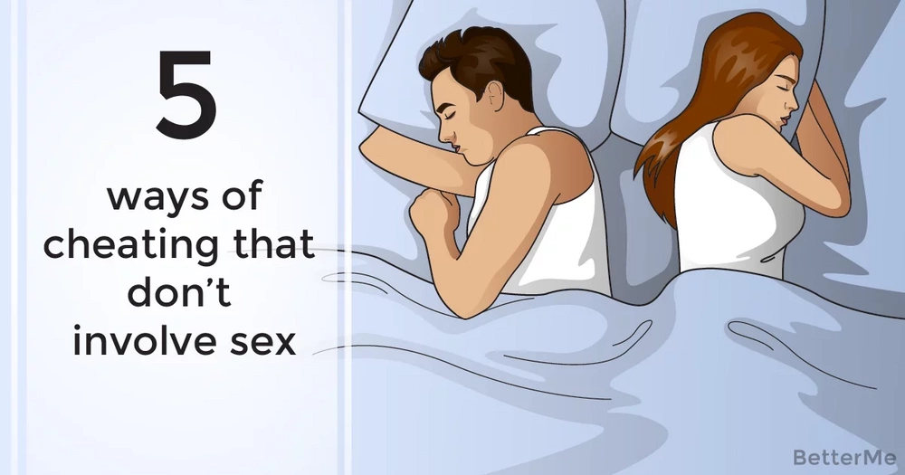 Top 5 ways of cheating that don't involve sex