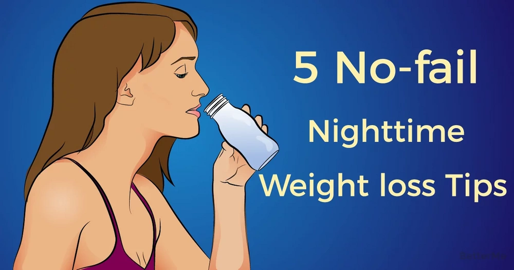 Top 5 helpful nighttime weight loss tips