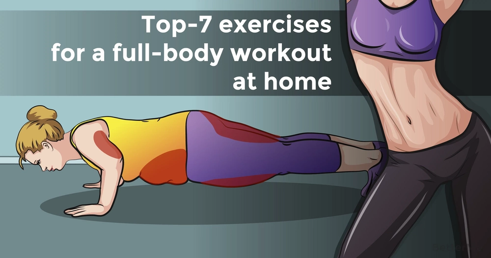 Top-7 exercises for a full-body workout at home