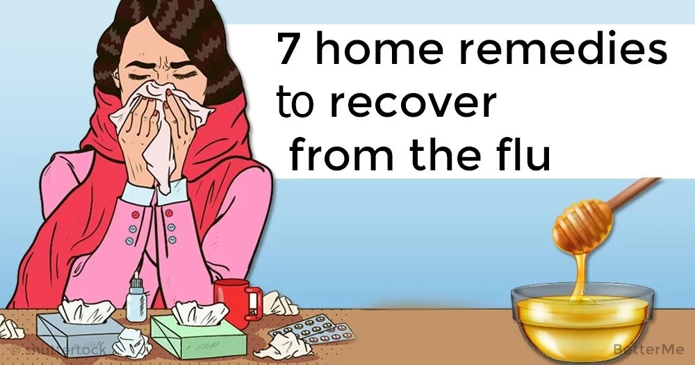 7 home remedies that can help you recover from the flu