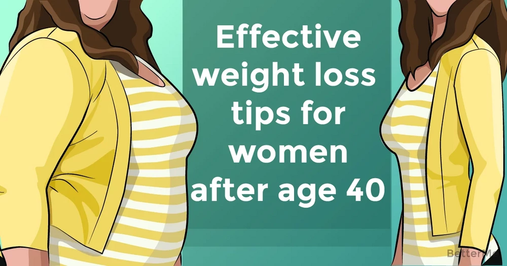 Effective weight loss tips for women over 40