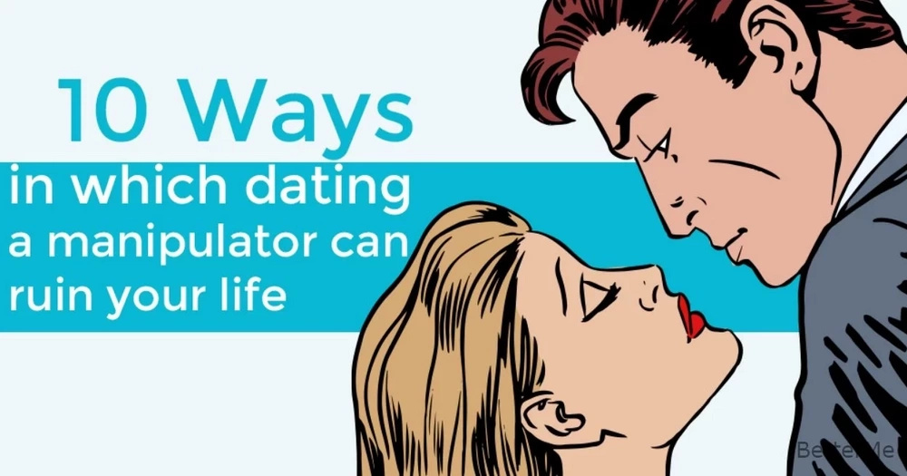 How to tell if youre dating a manipulator