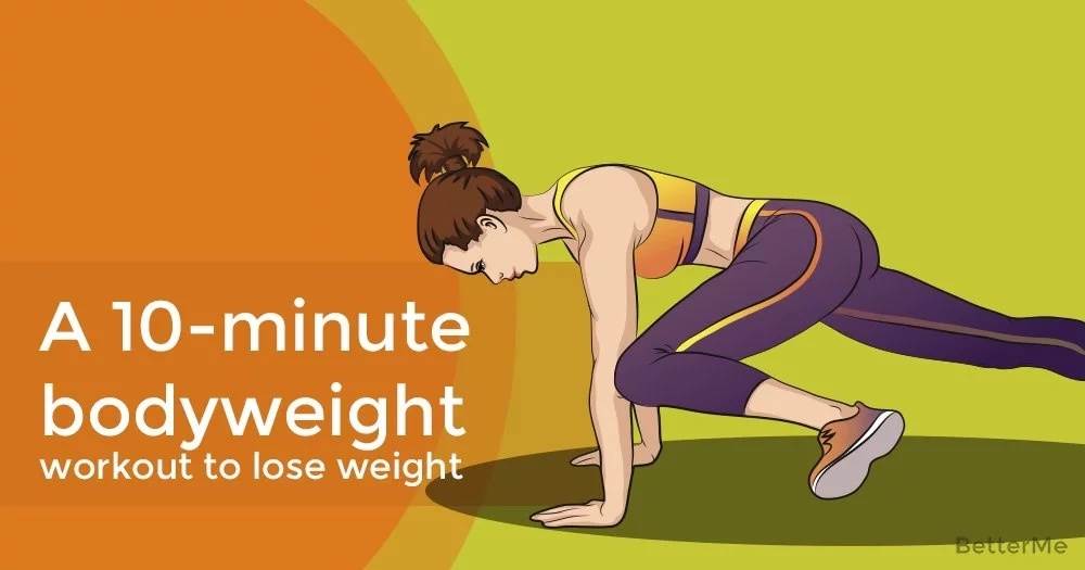 A 10-minute bodyweight workout to lose weight