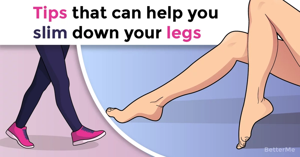 Tips that can help you slim down your legs