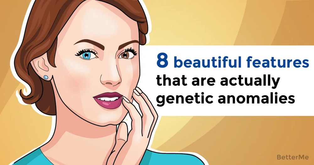 8 beautiful human features that are actually genetic anomalies