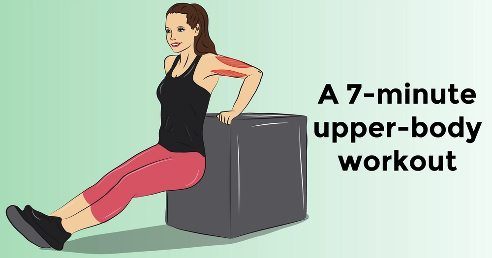 A 7-minute upper-body workout