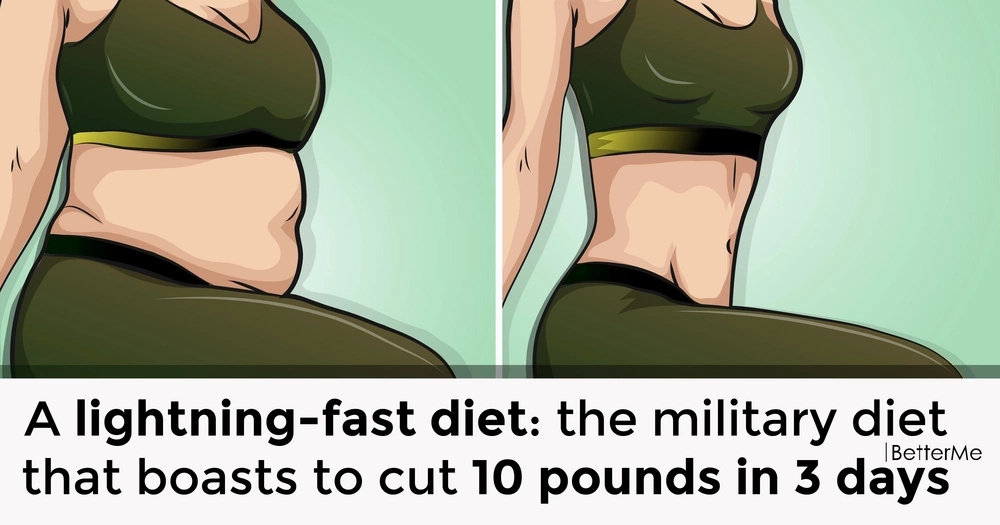 A lightning-fast diet: the military diet that burns 10 pounds in 3 days