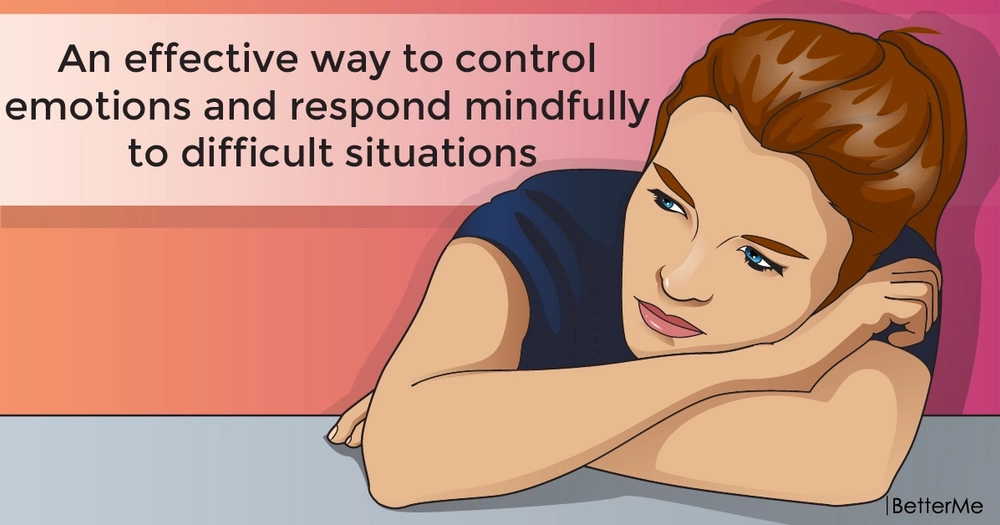 An effective way to control emotions and respond mindfully to difficult situations